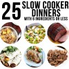 25 Slow Cooker Dinners with 6 Ingredients or Less