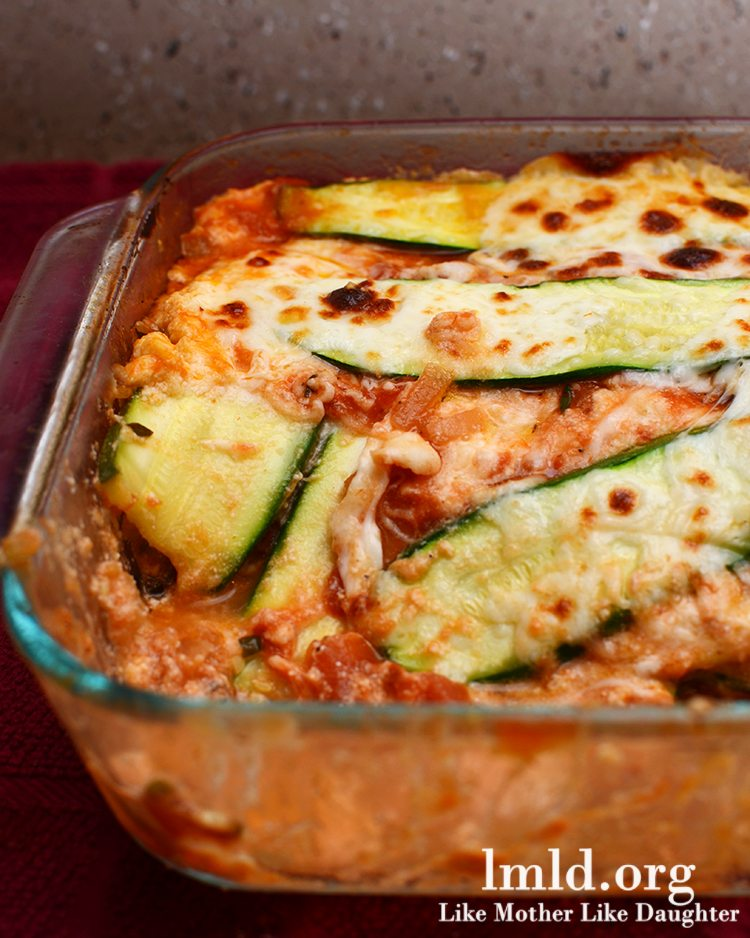Zucchini Lasagna - Like Mother Like Daughter