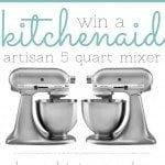 Win a KitchenAid 5Qt Mixer!
