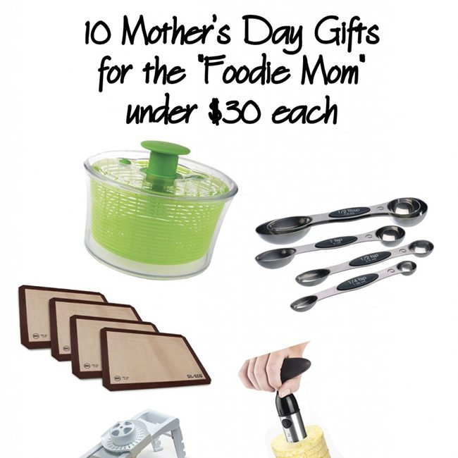 10 Great Mother's Day Gifts for the Foodie Mom