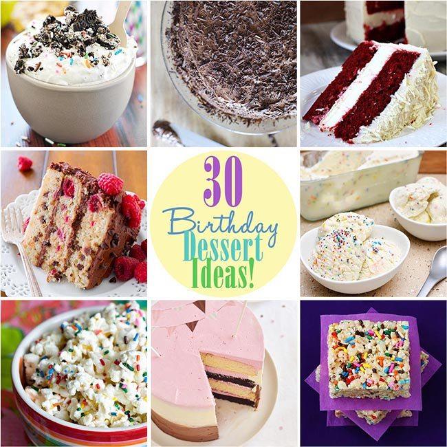 30 Birthday Dessert Ideas!