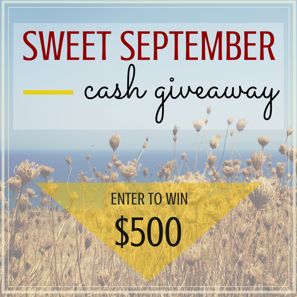 Sweet September $500 Cash Giveaway!