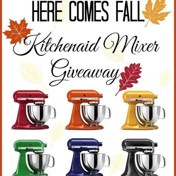 Here Comes Fall KitchenAid Mixer Giveaway