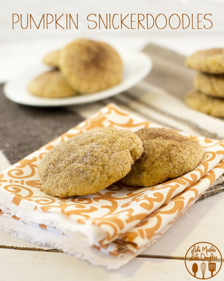 Pumpkin snickerdoodles - these are rhe perfect fall flavor cookies ...