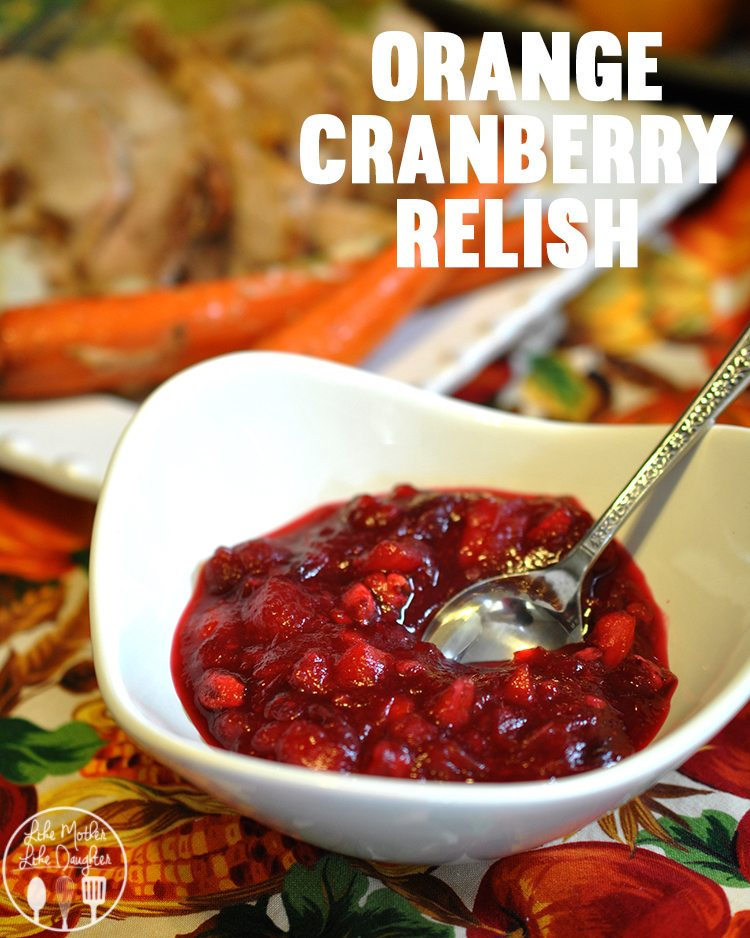 Orange Cranberry Relish - The best cranberry sauce with the great flavor of orange mixed in. Perfect for your Thanksgiving dinner, or leftovers.