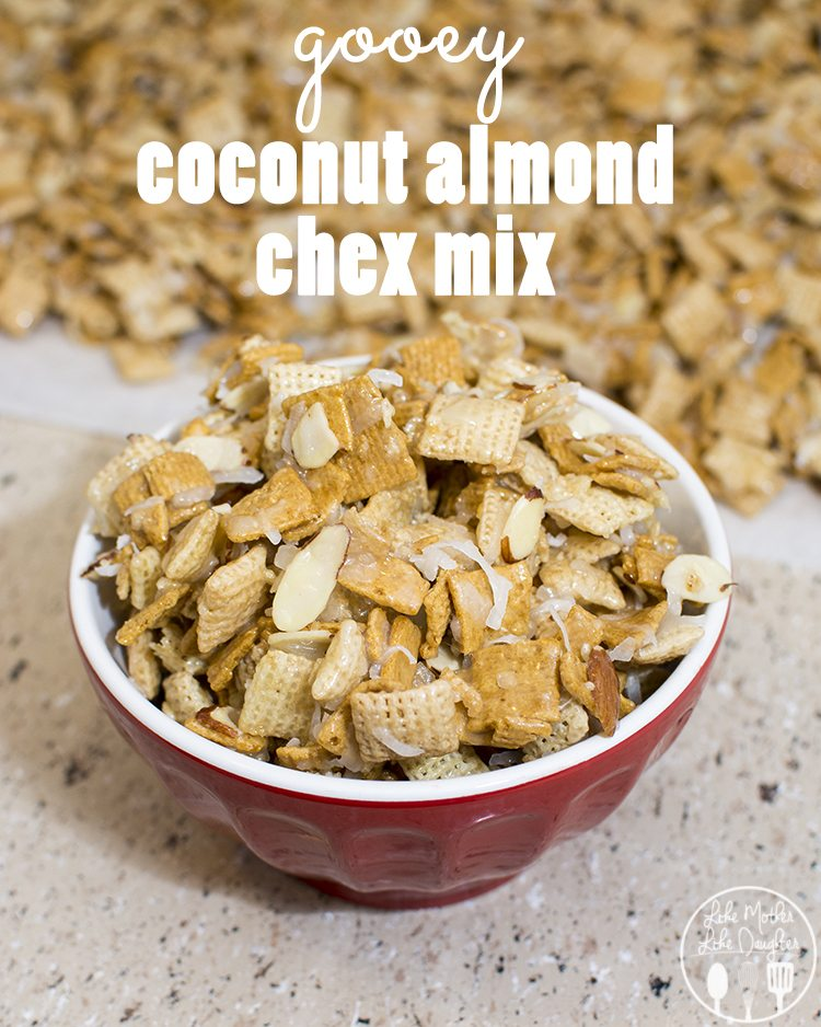 coconut almond chex mix - this delicious sweet and gooey chex mix ...