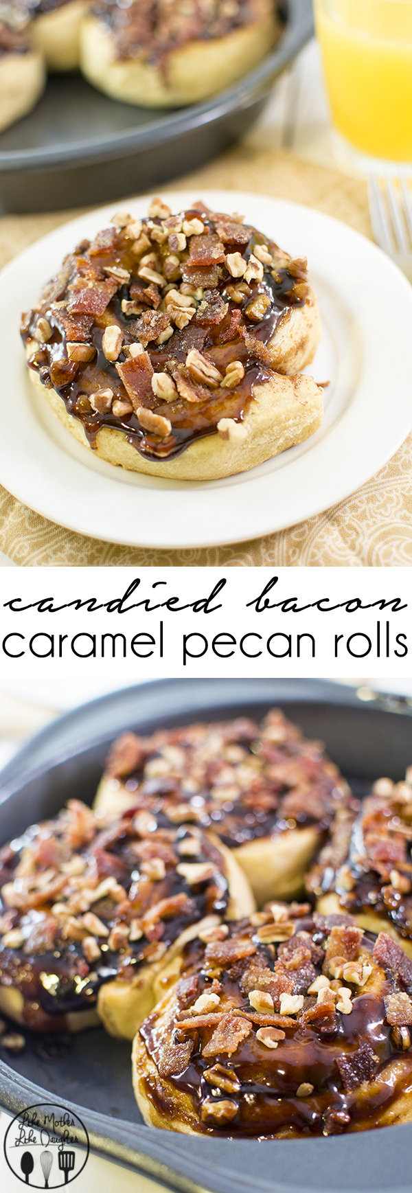 Candied Bacon Caramel Pecan Rolls - a delicious breakfast option for that sweet and salty taste.