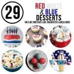 29 Red White and Blue Desserts