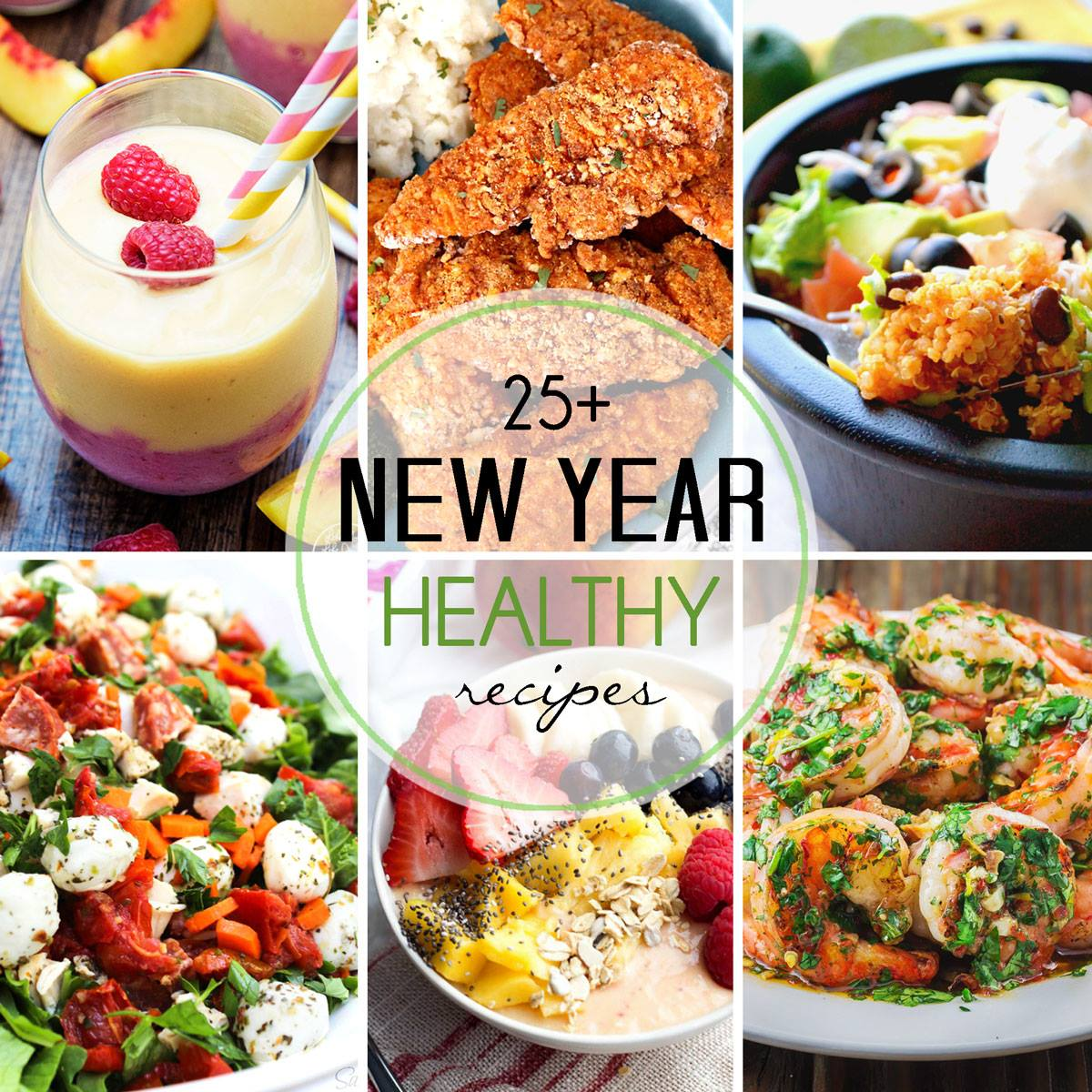 25+ Healthy New Year Recipes