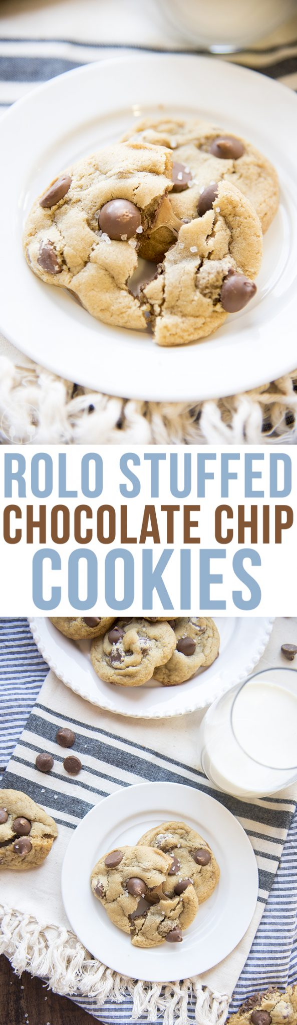Rolo Stuffed Chocolate Chip Cookies - LMLDFood