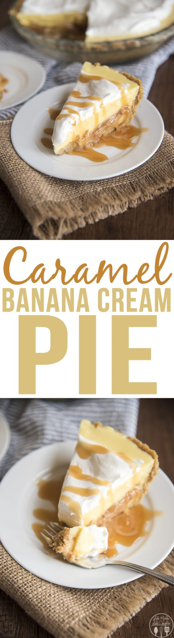 Caramel Banana Cream Pie - This caramel banana cream pie has a delicious graham cracker crust, followed by a caramel layer, topped by banana pudding and whipped cream for a delicious twist on traditional banana cream pie!