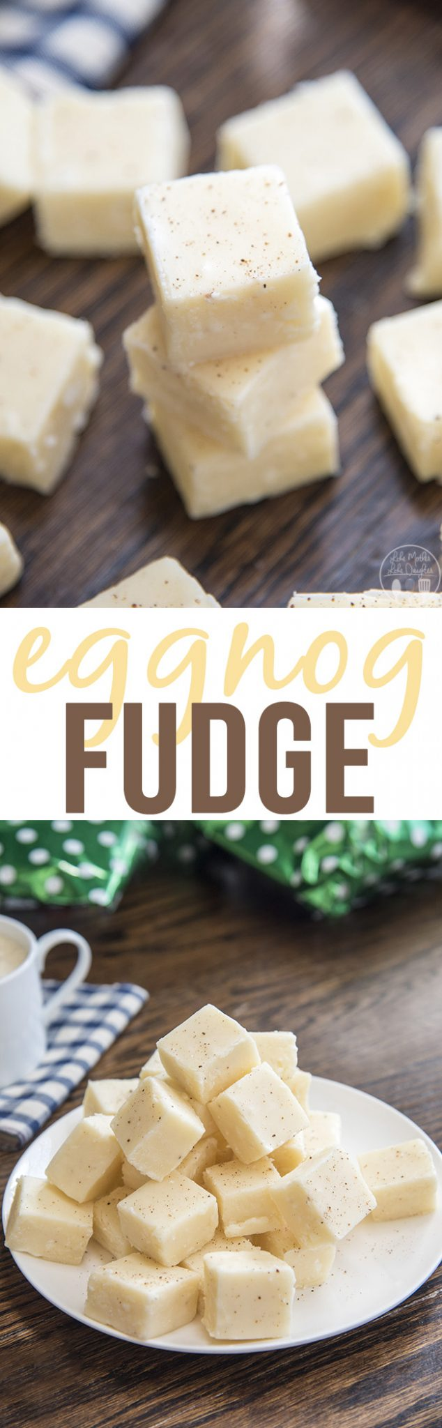 Smooth and creamy white chocolate eggnog fudge has the great taste of your favorite holiday beverage. Its the perfect holiday candy that everyone loves!