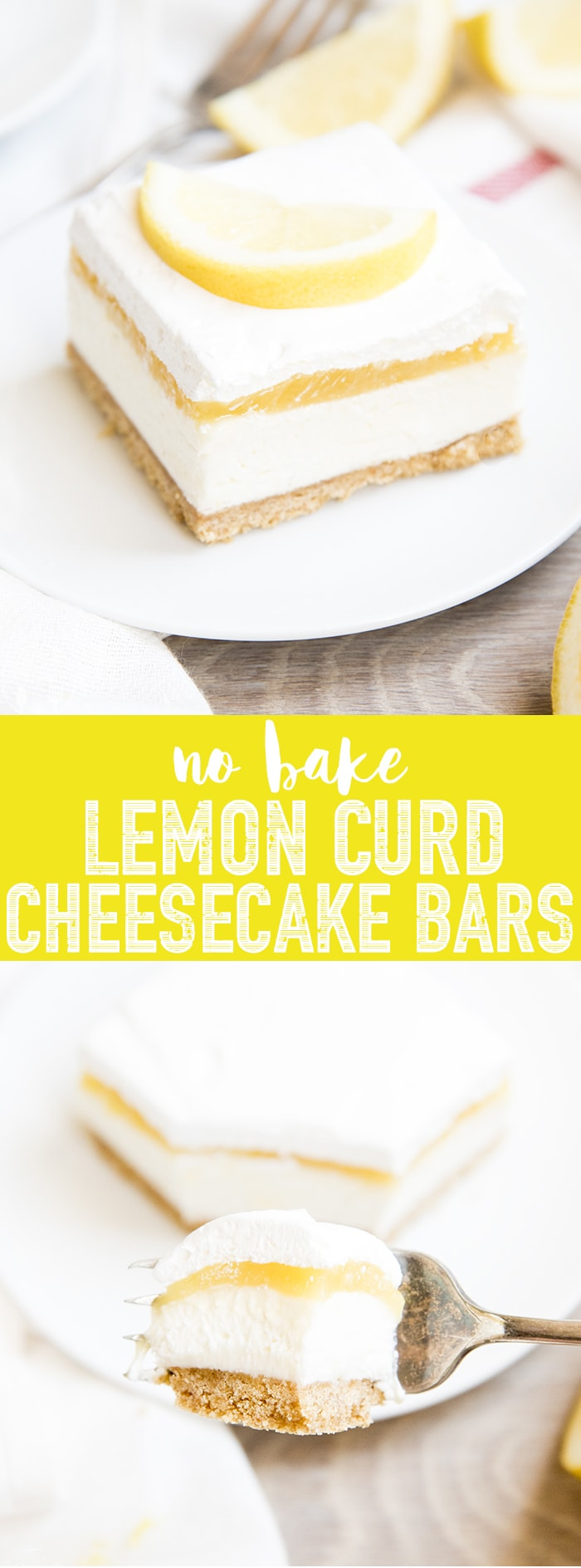 No Bake Lemon Curd Cheesecake Bars are the perfect cool, sweet, and tangy dessert. With an easy no bake cheesecake topped with lemon curd and whipped cream for a refreshing dessert you'll want all summer long!